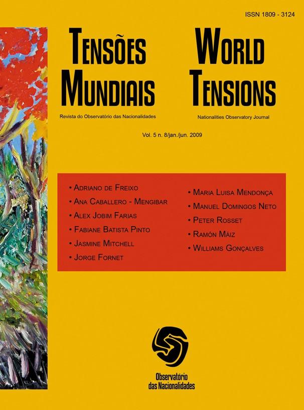 Visualizar v. 5 n. 8 (2009): Tensões Mundias