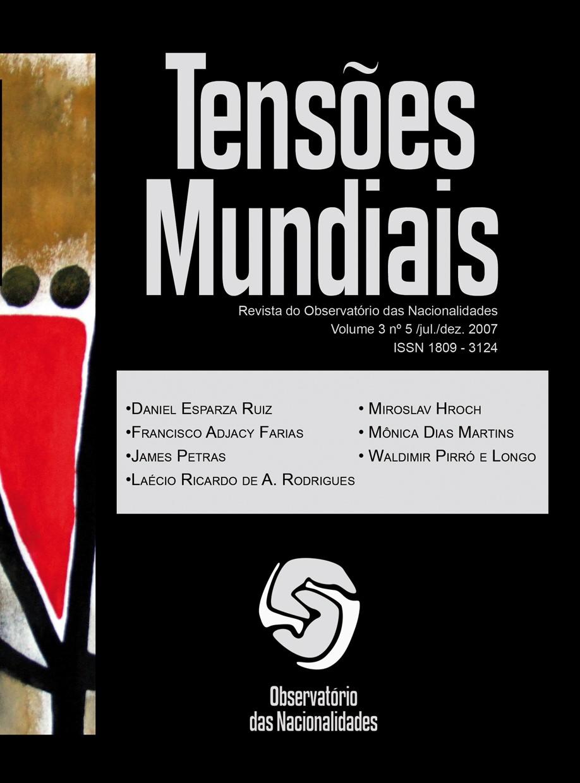 Visualizar v. 3 n. 5 (2007): Tensões Mundiais