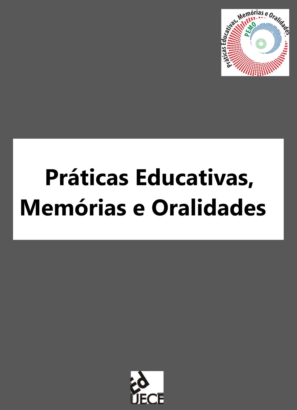 Visualizar v. 3 n. 2 (2021): Práticas Educativas, Memórias e Oralidades