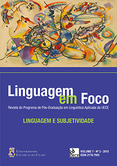 Visualizar v. 7 n. 2 (2015): Linguagem em Foco - Volume Temático: Linguagem e Subjetividade