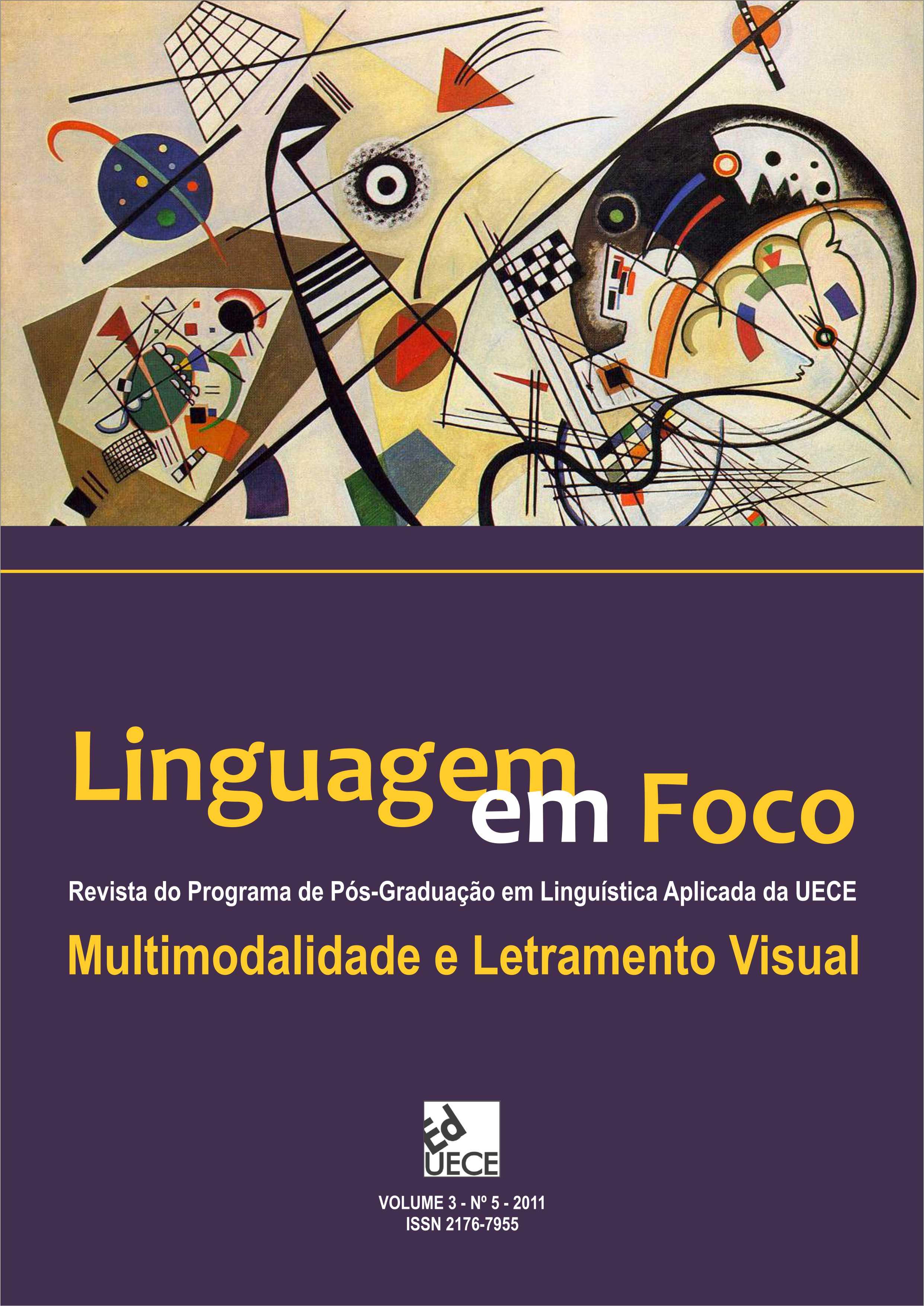 Visualizar v. 3 n. 5 (2011): Linguagem em Foco - Volume Temático: Multimodalidade e Letramento Visual