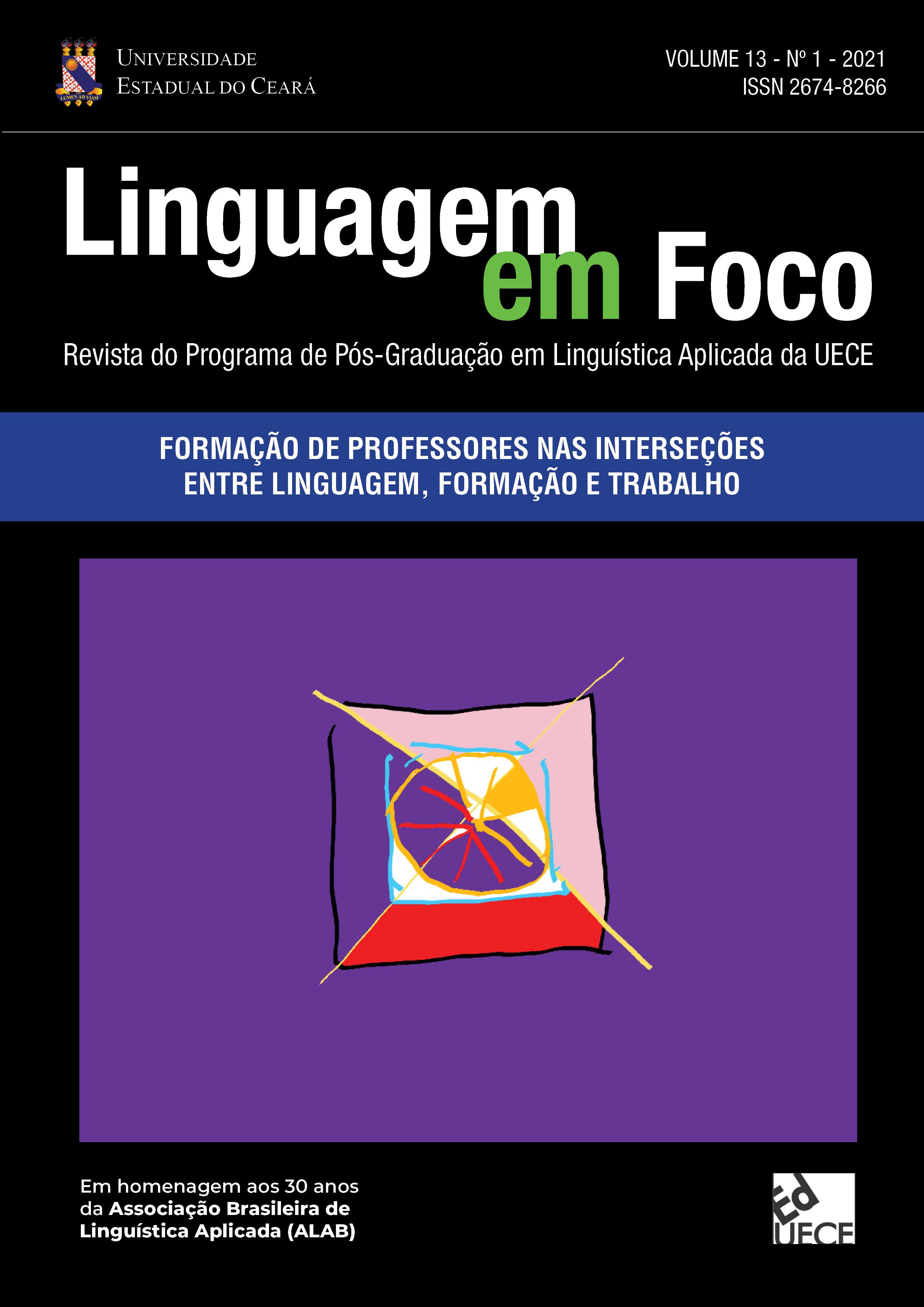 Visualizar v. 13 n. 1 (2021): Formação de professores nas interseções entre linguagem, formação e trabalho